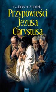 Przypowieści Jezusa Chrystusa