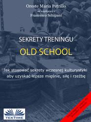 Sekrety Treningu Old School