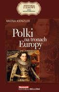 Polki na tronach Europy